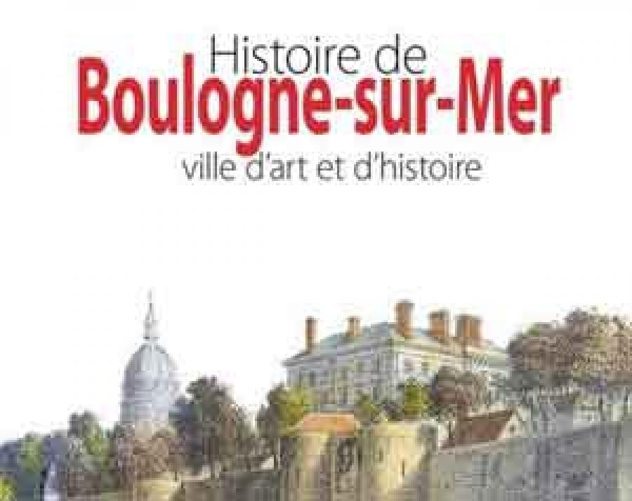 histoire de boulogne ville d et d histoire